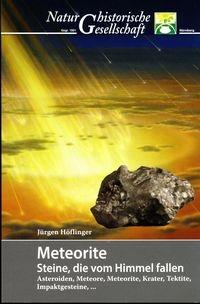 Naturhistorische Gesellschaft - Meteorite: Steine, die vom Himmel fallen